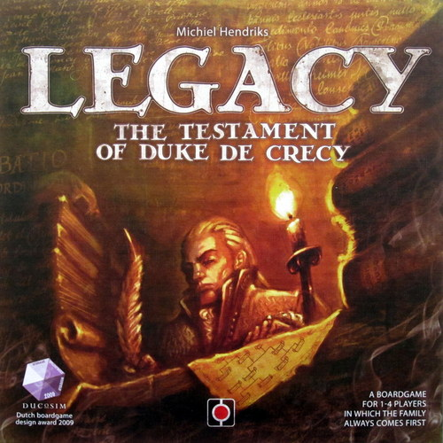 LEGACY THE TESTAMENT OF DUKE DE CRECY